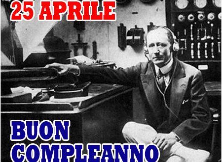 25 aprile, il giorno di Marconi